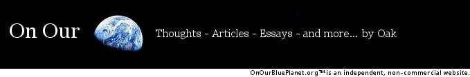 """""""On Our Blue Planet - thoughts, articles, essays and more.. by Oak"""" logo image"""